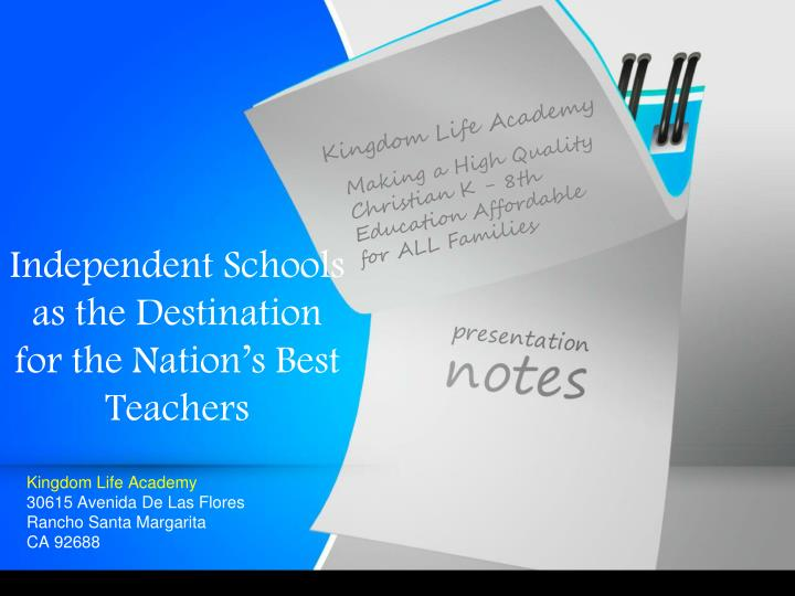 Independent schools as the destination for the nation s best teachers