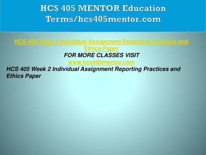 HCS 405 MENTOR Education Terms/hcs405mentor.com