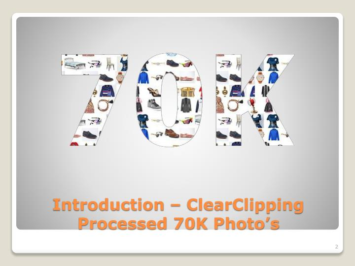 Introduction clearclipping processed 70k photo s