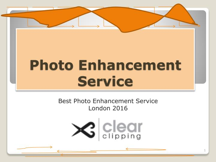Photo enhancement service