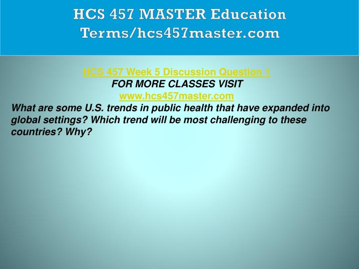 HCS 457 MASTER Education Terms/hcs457master.com