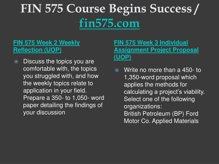 Fin 575 course begins success fin575 com2