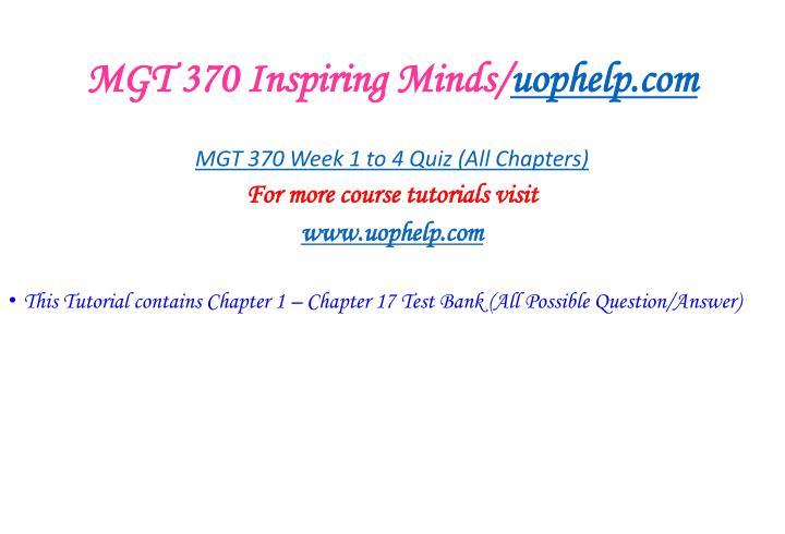 MGT 370 Inspiring Minds/