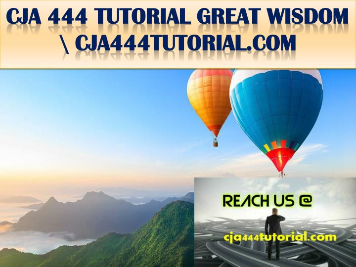 Cja 444 tutorial great wisdom cja444tutorial com