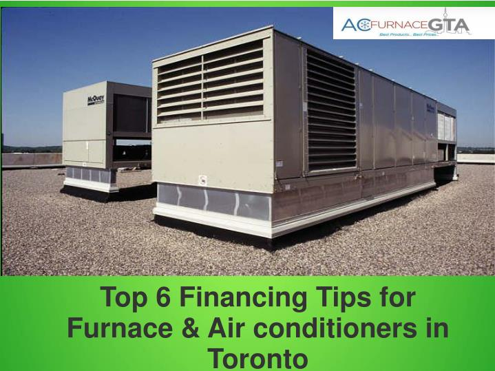 Top 6 Financing Tips for Furnace & Air conditioners in Toronto