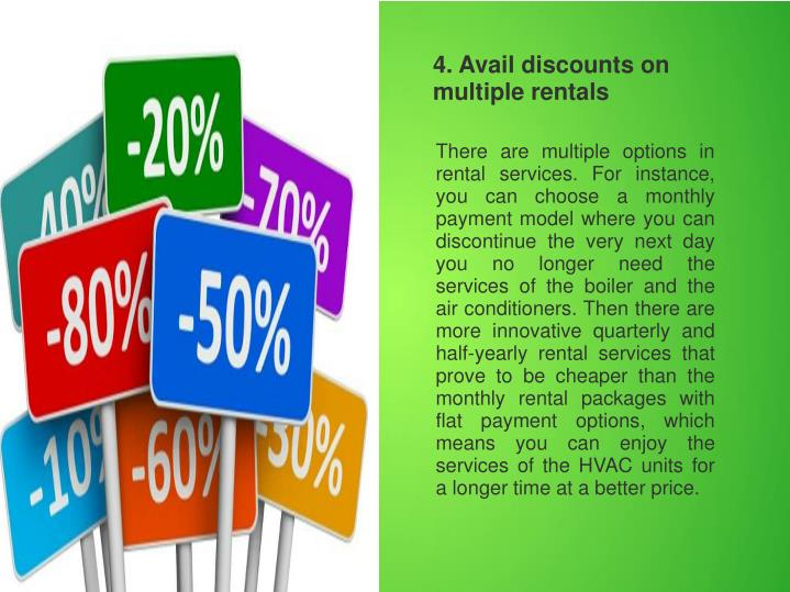 4. Avail discounts on multiple rentals
