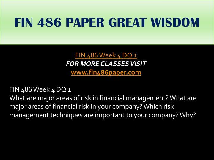 FIN 486 PAPER GREAT WISDOM
