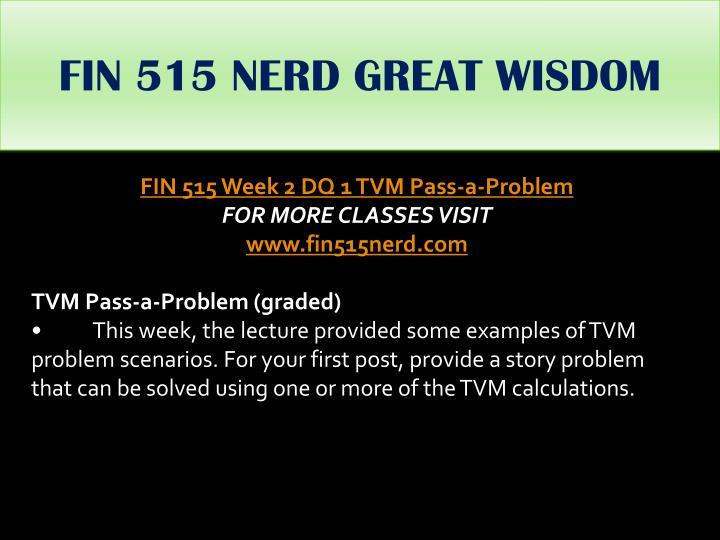 FIN 515 NERD GREAT WISDOM