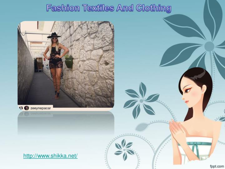 Fashion Textiles And Clothing