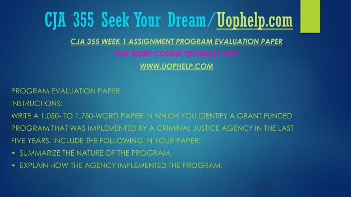 Cja 355 seek your dream uophelp com2