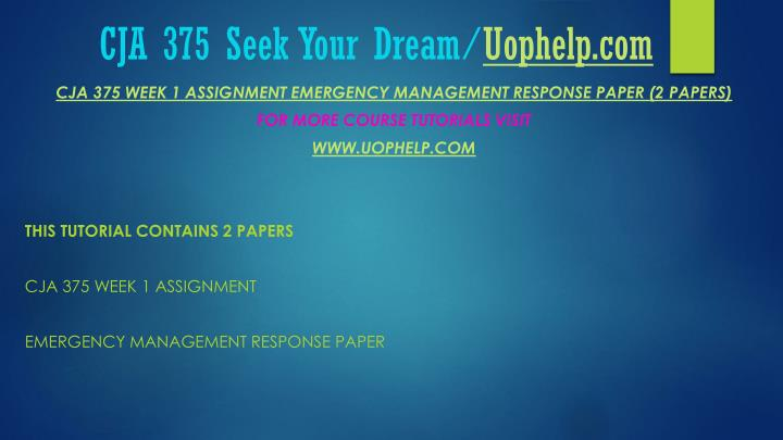 Cja 375 seek your dream uophelp com2