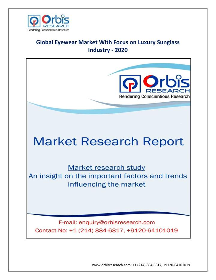 Global Eyewear Market With Focus on Luxury Sunglass