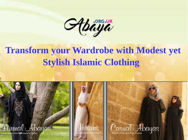 Transform your Wardrobe with Modest yet