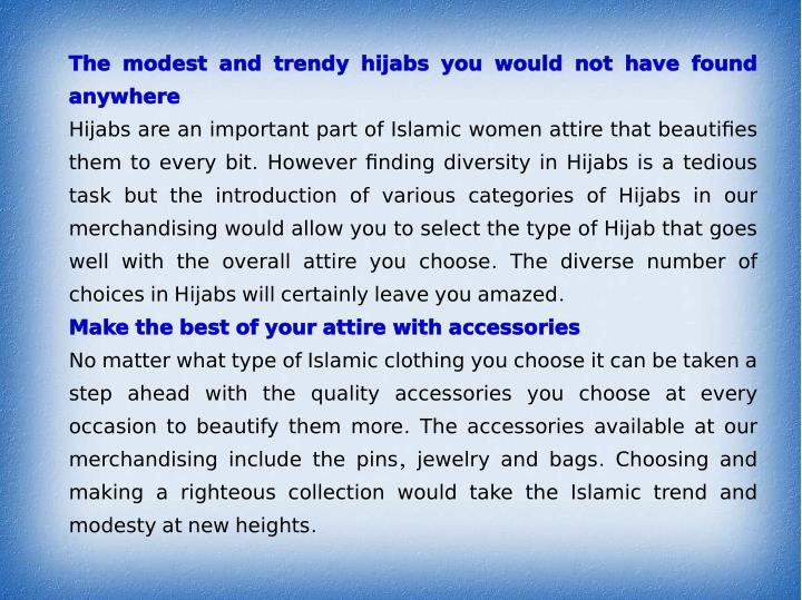 The modest and trendy hijabs you would not have found