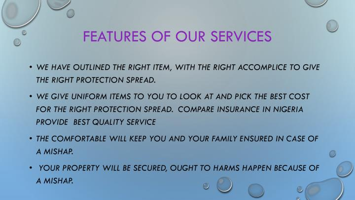 Features of Our services