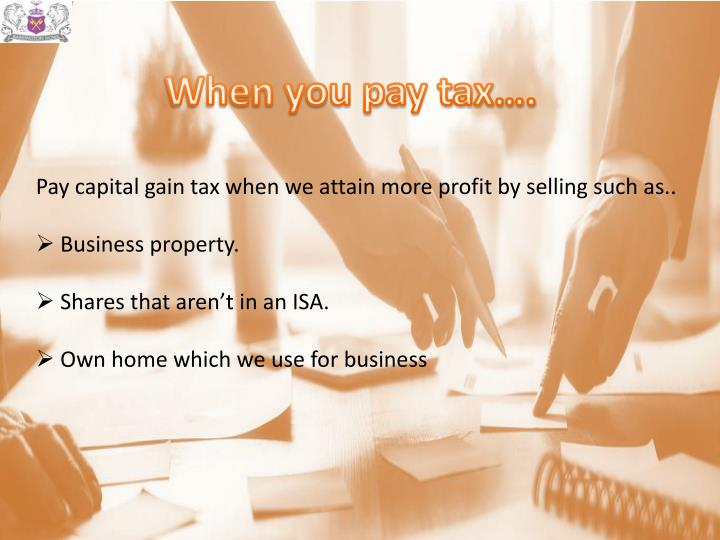 When you pay tax….