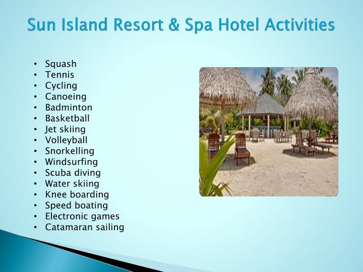 Sun Island Resort & Spa Hotel Activities