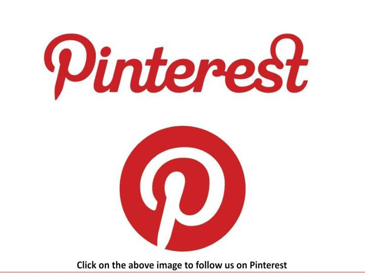Click on the above image to follow us on Pinterest