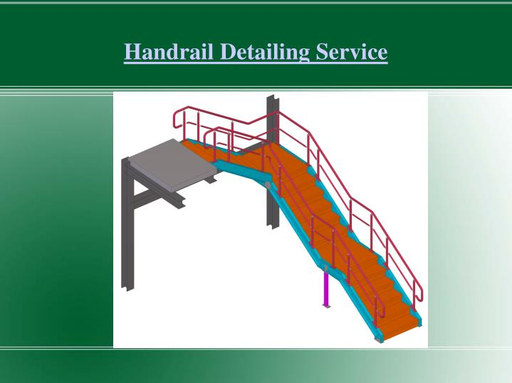 Handrail Detailing Service
