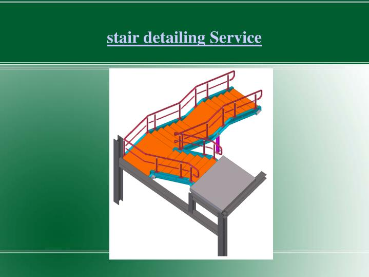 stair detailing Service