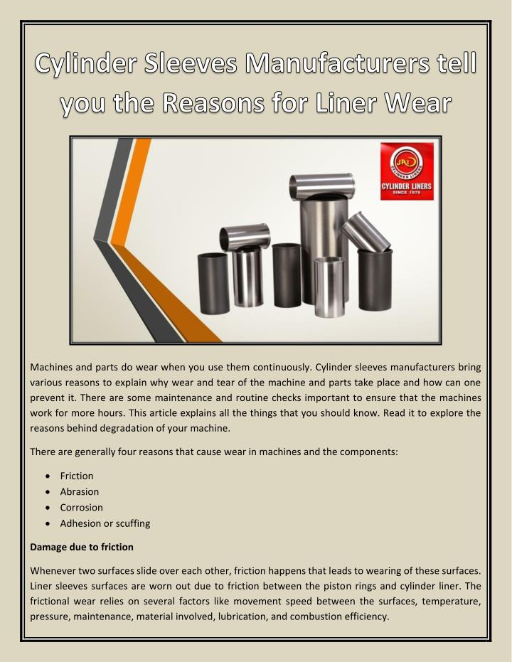 Machines and parts do wear when you use them continuously. Cylinder sleeves manufacturers bring