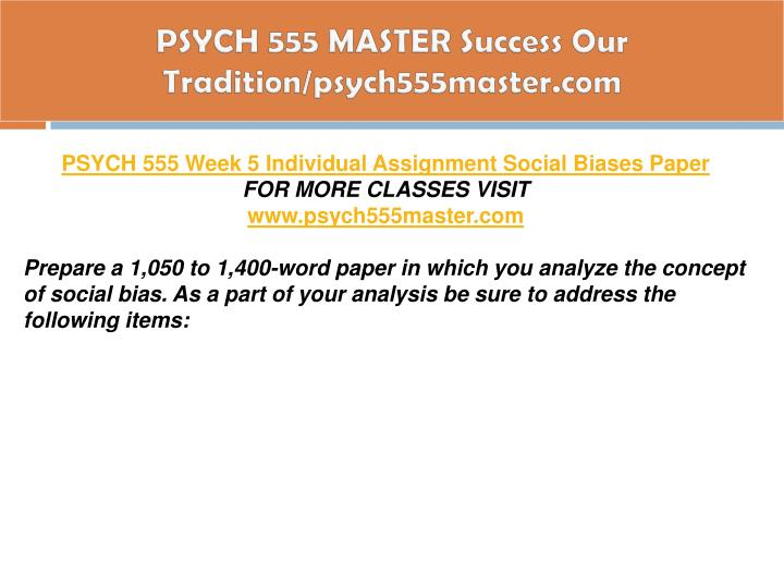 PSYCH 555 MASTER Success Our Tradition/psych555master.com