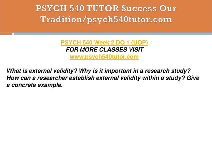 PSYCH 540 TUTOR Success Our Tradition/psych540tutor.com