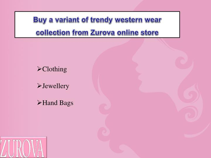 Buy a variant of trendy western wear collection from Zurova online store