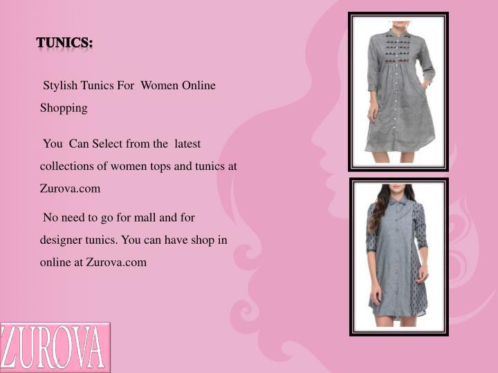 Tunics: