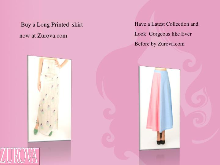 Buy a Long Printed  skirt now at Zurova.com