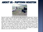 about us puptown houston