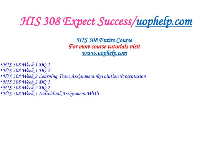 His 308 expect success uophelp com1
