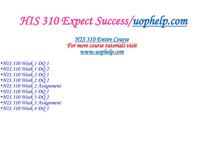 His 310 expect success uophelp com1