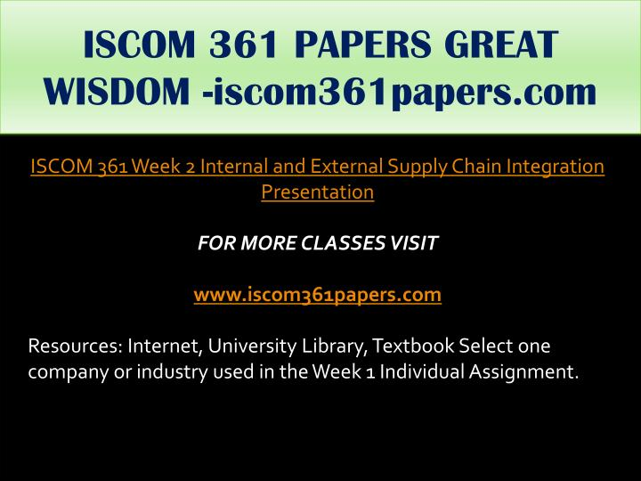 ISCOM 361 PAPERS GREAT WISDOM -iscom361papers.com