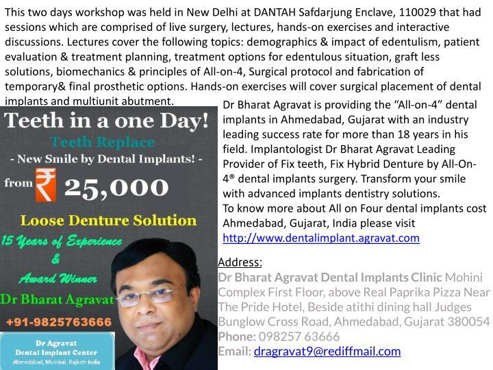 This two days workshop was held in New Delhi at DANTAH