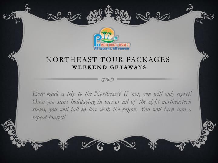 Northeast tour packages weekend getaways