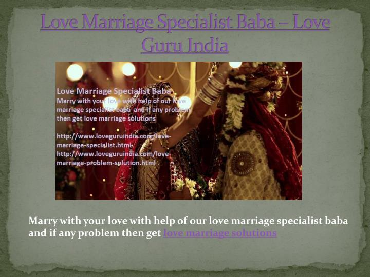Love marriage specialist baba love guru india