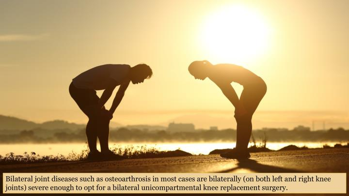 Bilateral joint diseases such as