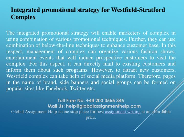 Integrated promotional strategy for Westfield-Stratford Complex