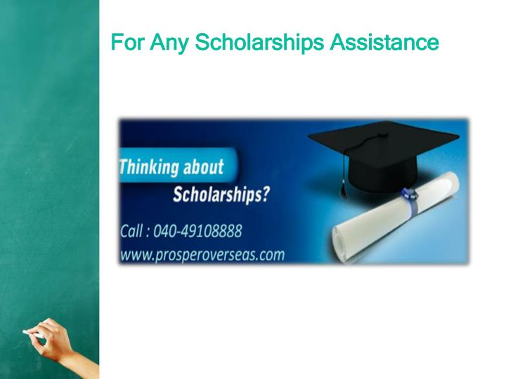 For Any Scholarships Assistance