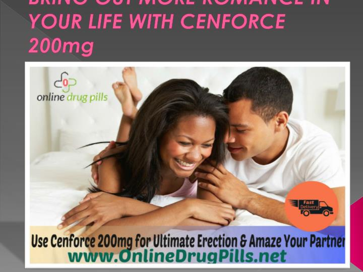 Bring out more romance in your life with cenforce 200mg