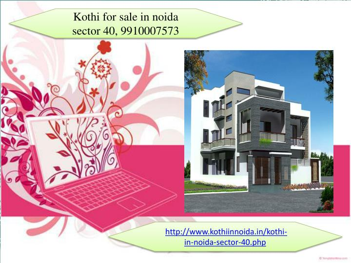 Kothi for sale in noida sector 40, 9910007573