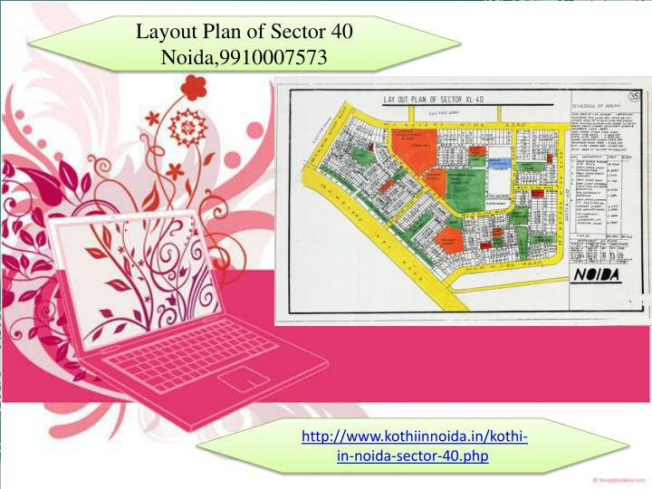 Layout Plan of Sector 40 Noida,9910007573