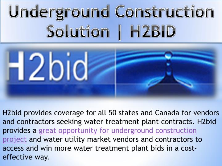 Underground Construction Solution | H2BID