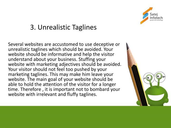 3. Unrealistic Taglines