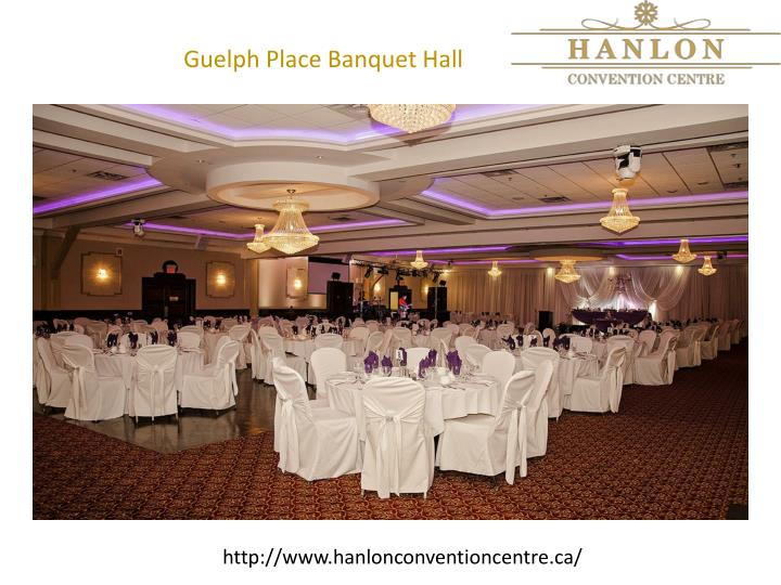 Guelph Place Banquet Hall
