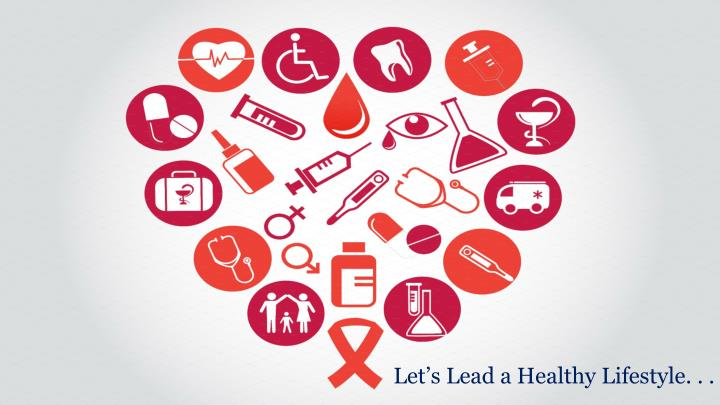 Let's Lead a Healthy Lifestyle. . .