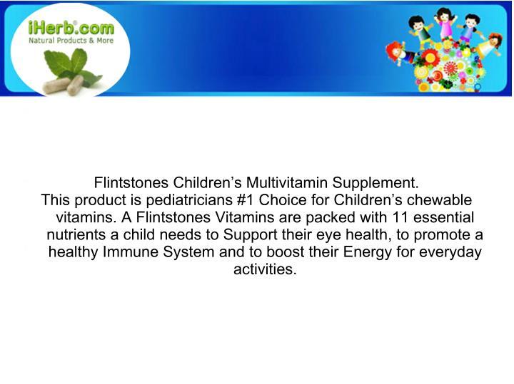 Flintstones Children's Multivitamin Supplement.