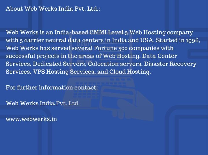 About Web Werks India Pvt. Ltd.: