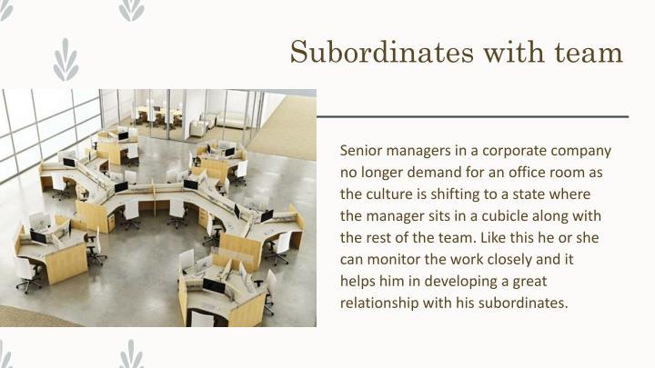 Subordinates with team